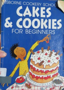 Cakes & Cookies for Beginners / Usborne